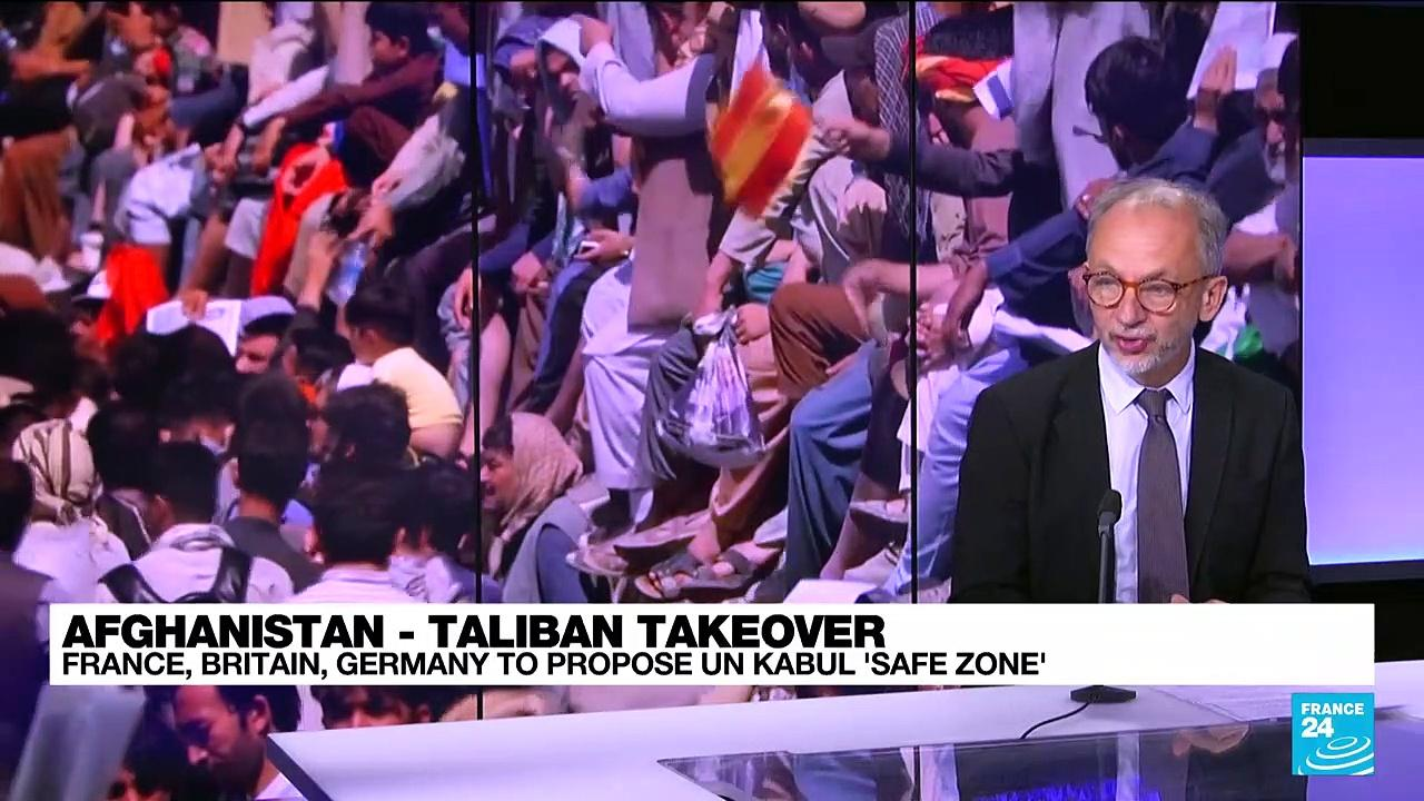 Kabul safe zone proposal: 'A tactic to increase the pressure on the Taliban'