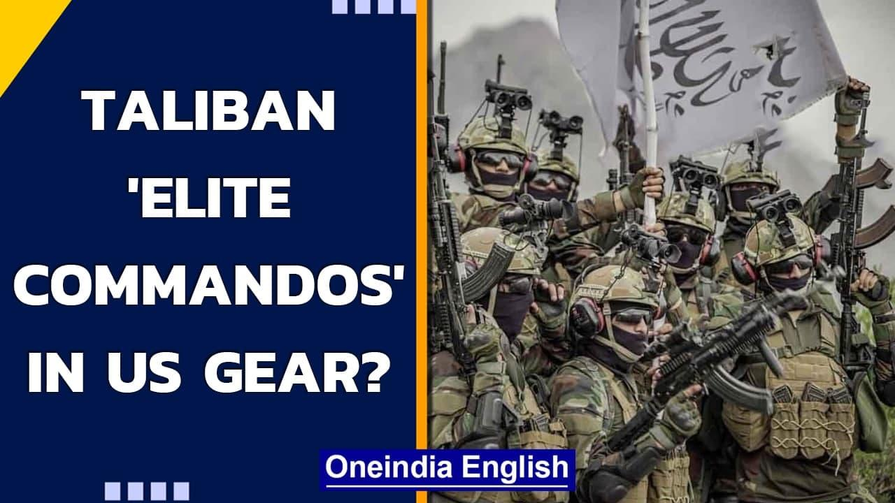 Taliban 'elite commandos' in US gear? Who are the Badri 313 unit? | Oneindia News