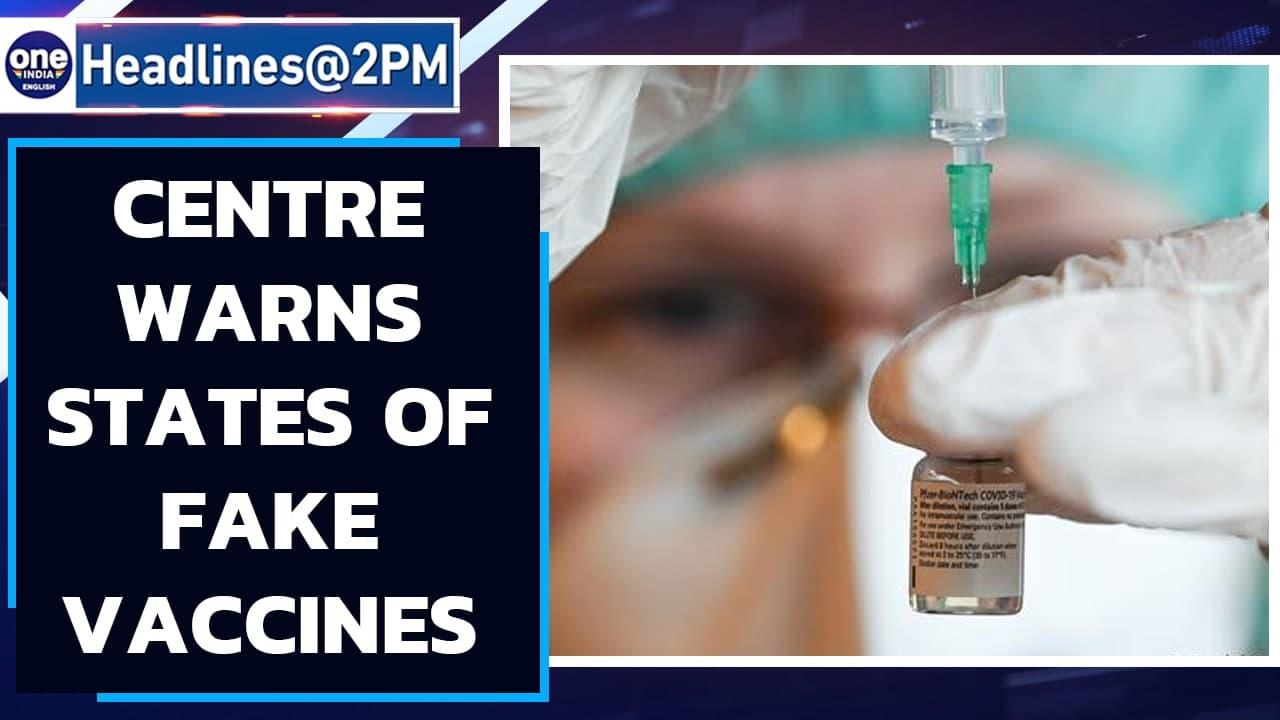 Centre writes to states over fake vaccine, asks to authenticate before use   Oneindia News