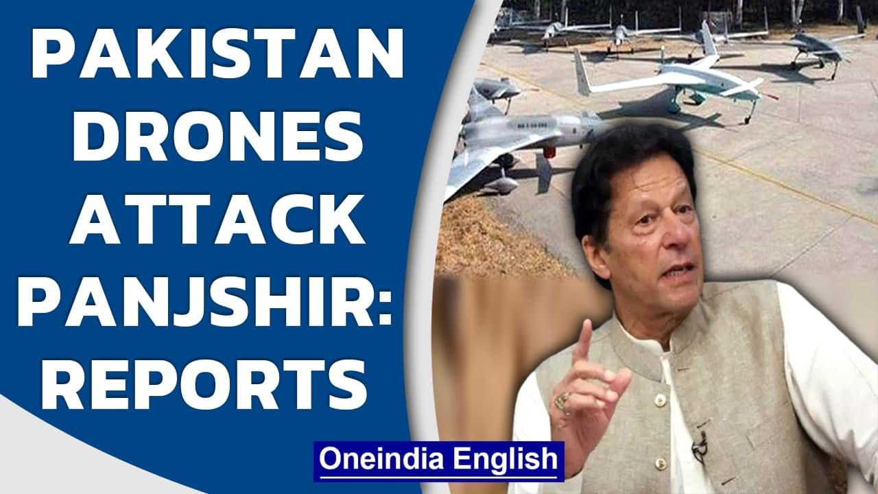 Pakistan drones attack Panjshir, aid Taliban advance: Reports | Oneindia News