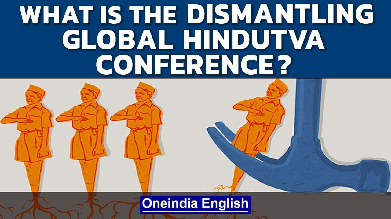 Dismantling Global Hindutva conference triggers storm on Twitter | Oneindia News