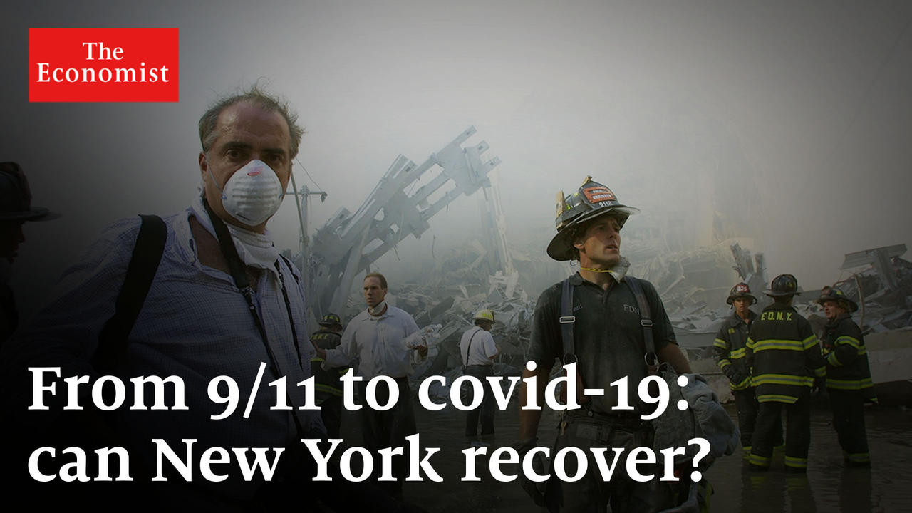 From 9/11 to covid-19: can New York recover?
