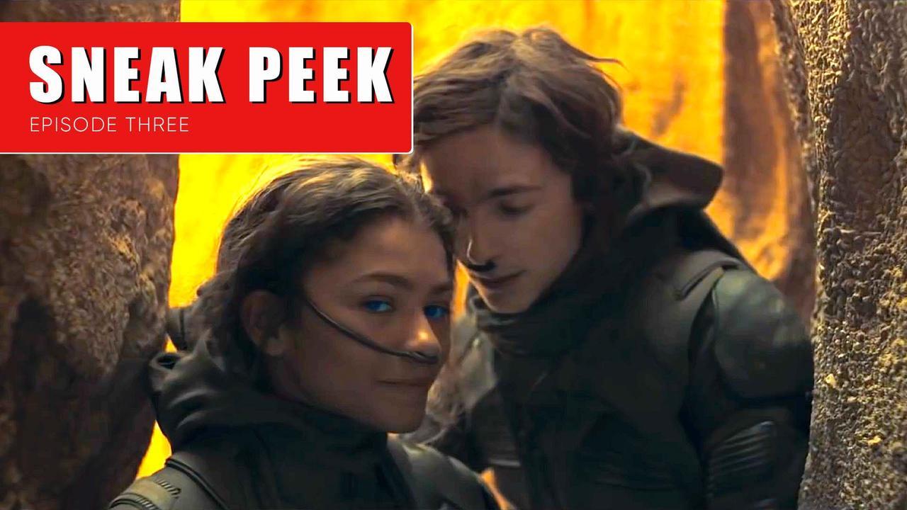 Sneak Peek on Fan Reviews | Episode Three | Dune & More