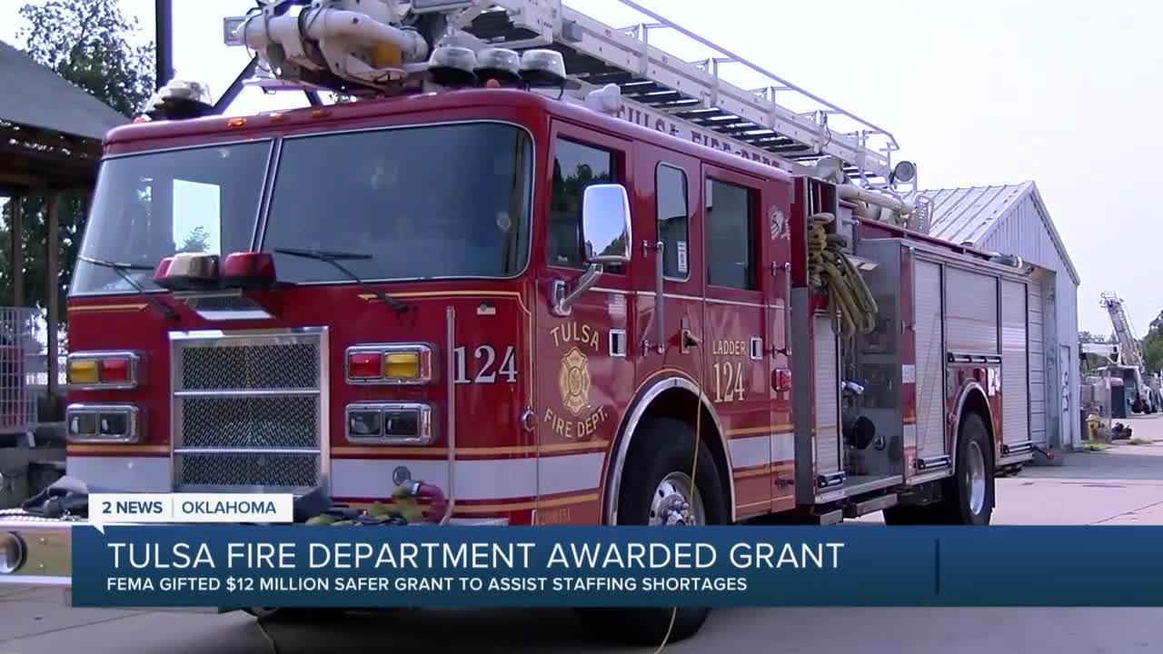 Tulsa Fire Department awarded $12 million dollar Safer Grant