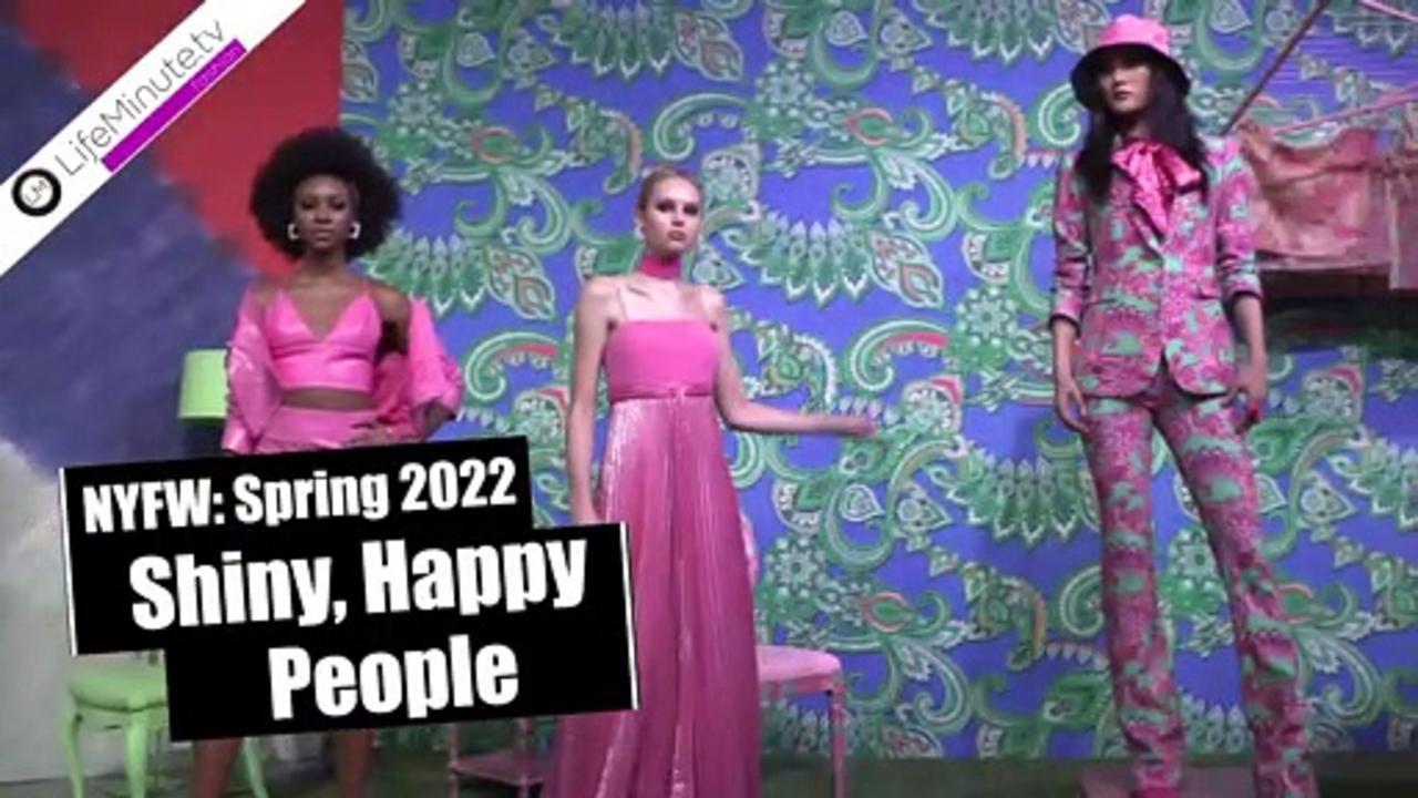 NYFW Spring 2022: Shiny, Happy People