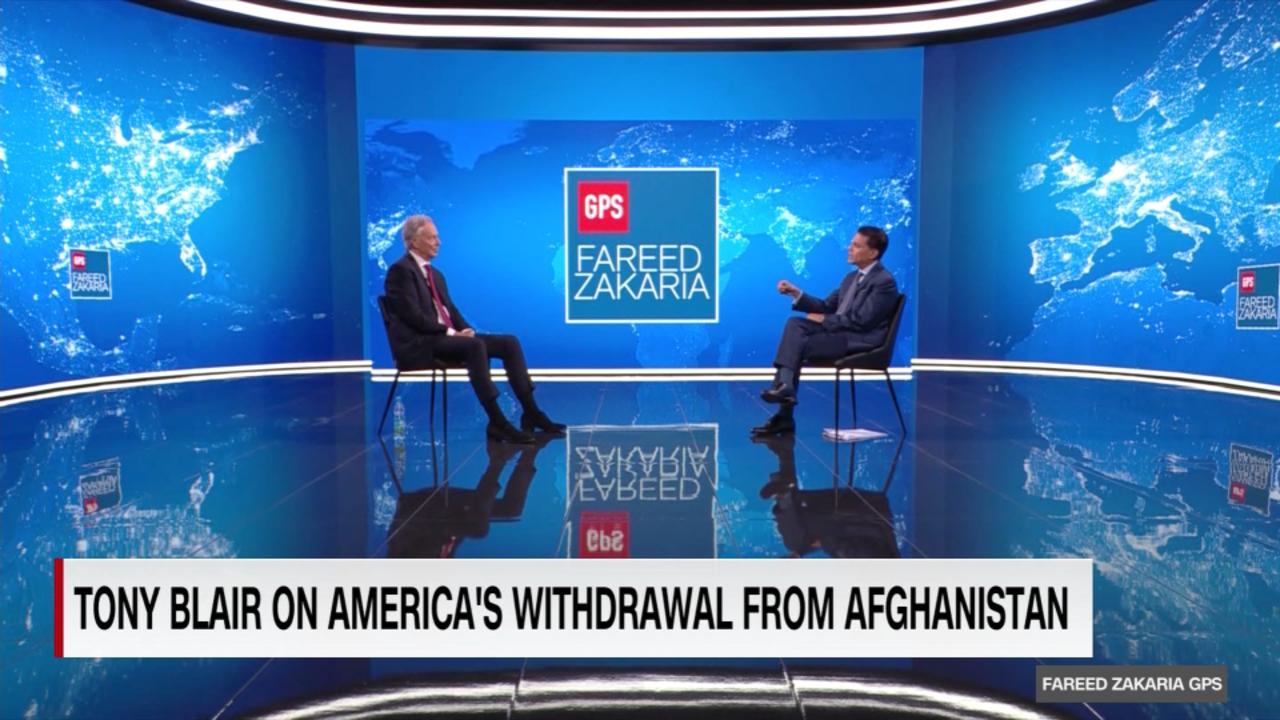 On GPS: Tony Blair on Afghanistan