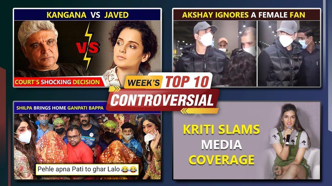 Kriti Gets Angry On Media, Kangana Slams Bollywood, Akshay Trolled For Being Rude | Week's Top 10