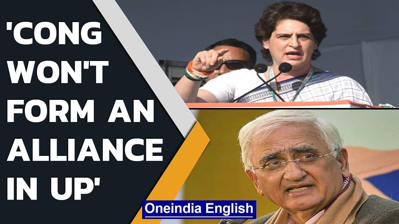 Congress to contest UP election under Priyanka Gandhi Vadra, says Salman Khurshid | Oneindia News
