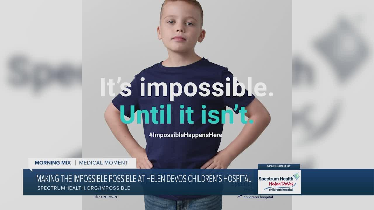 Helen Devos Children's Hospital makes the impossible possible