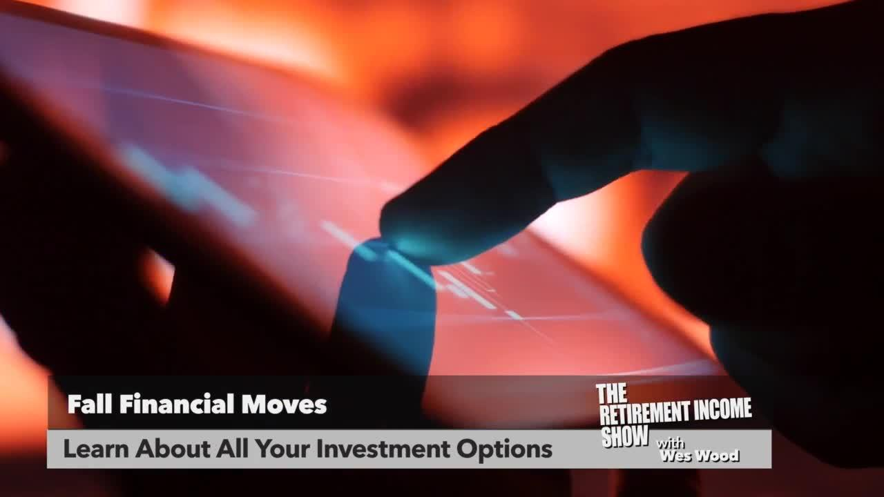 The Retirement Income Show: Fall Financial Moves (P3)