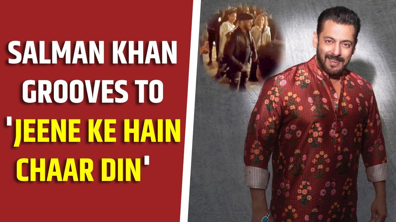 Salman Khan grooves to 'Jeene Ke Hain Chaar Din', video goes viral