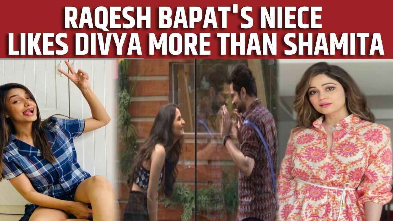 Bigg Boss OTT': Raqesh Bapat's niece Isha likes Divya more than Shamita