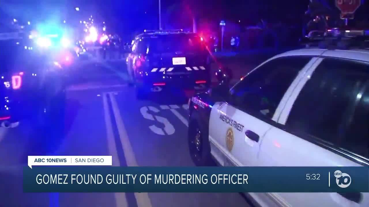 Gomez found guilty of murdering San Diego Police officer