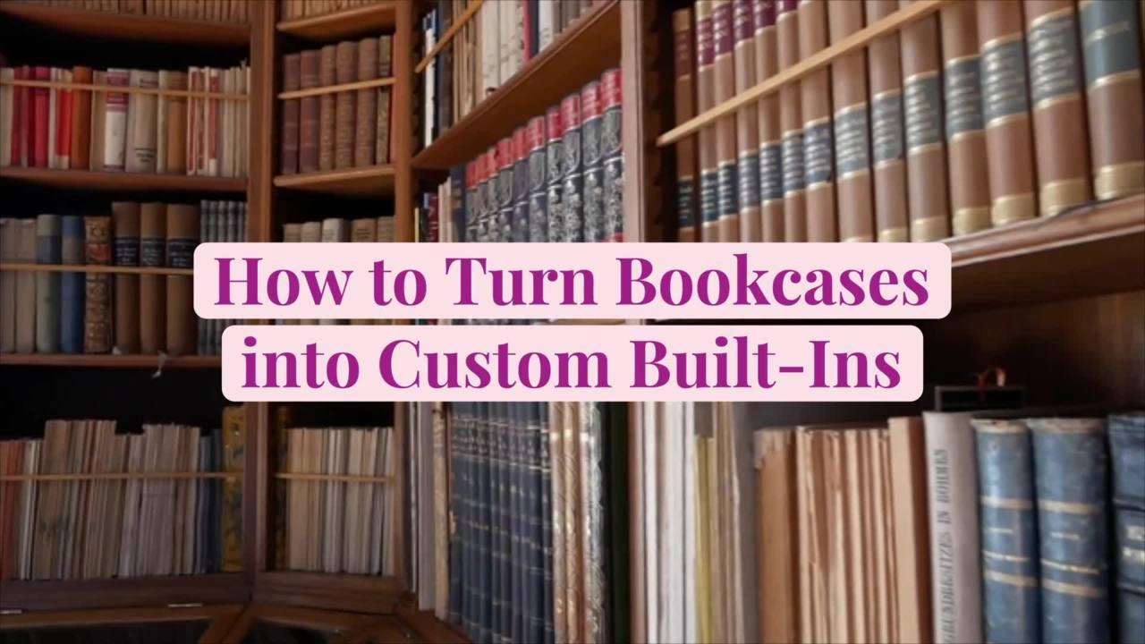 How to Turn Bookcases into Custom Built-Ins
