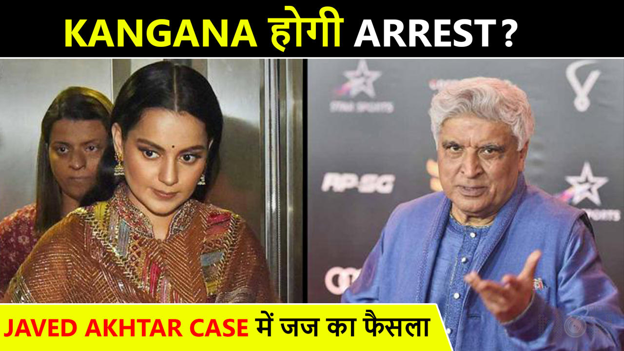 WHAT! Kangana Ranaut To Get Arrested??? Javed Akhtar Defamation Case Update