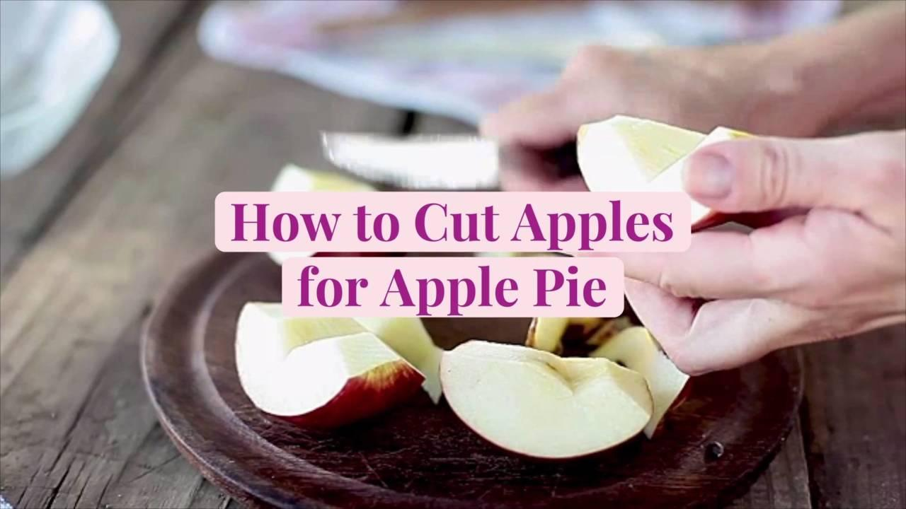 How to Cut Apples for Apple Pie