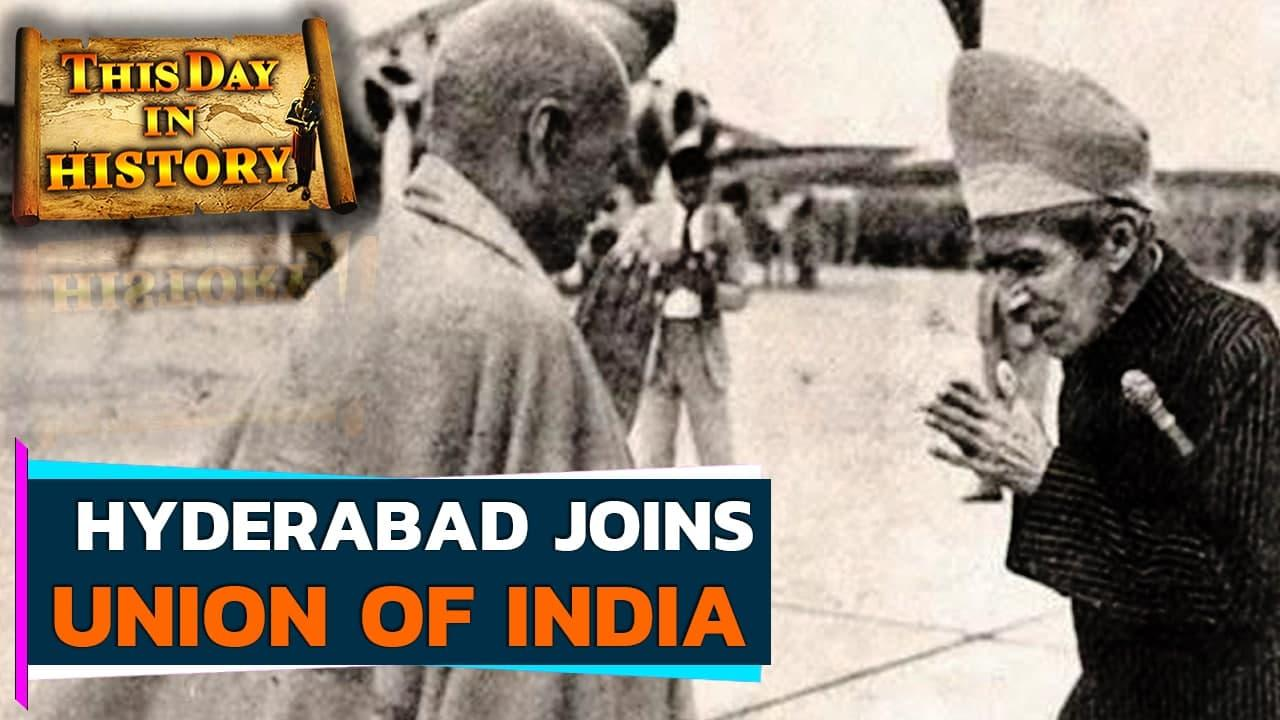 Hyderabad becomes part of Union of India   September 17 in History   Oneindia News