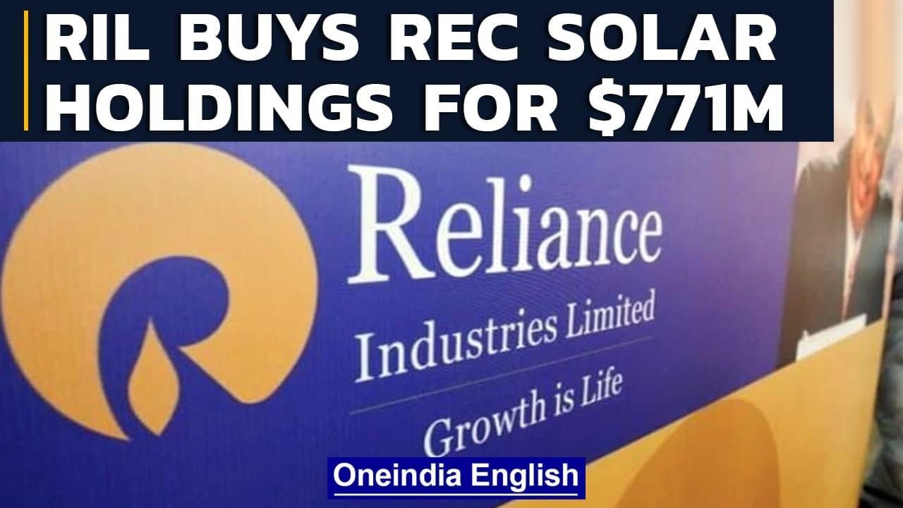 Reliance New Energy Solar buys REC Solar Holdings for $771 million   RNESL   Oneindia News