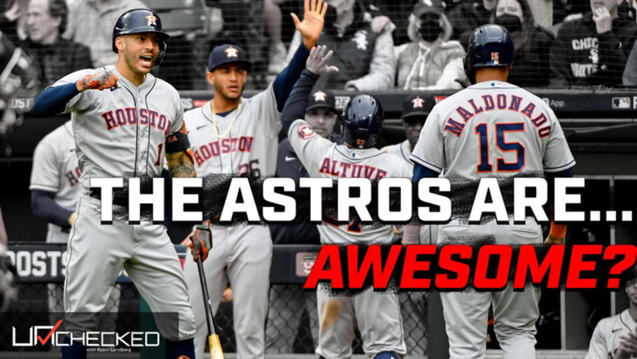 Admit It, the Astros Are Awesome: Unchecked