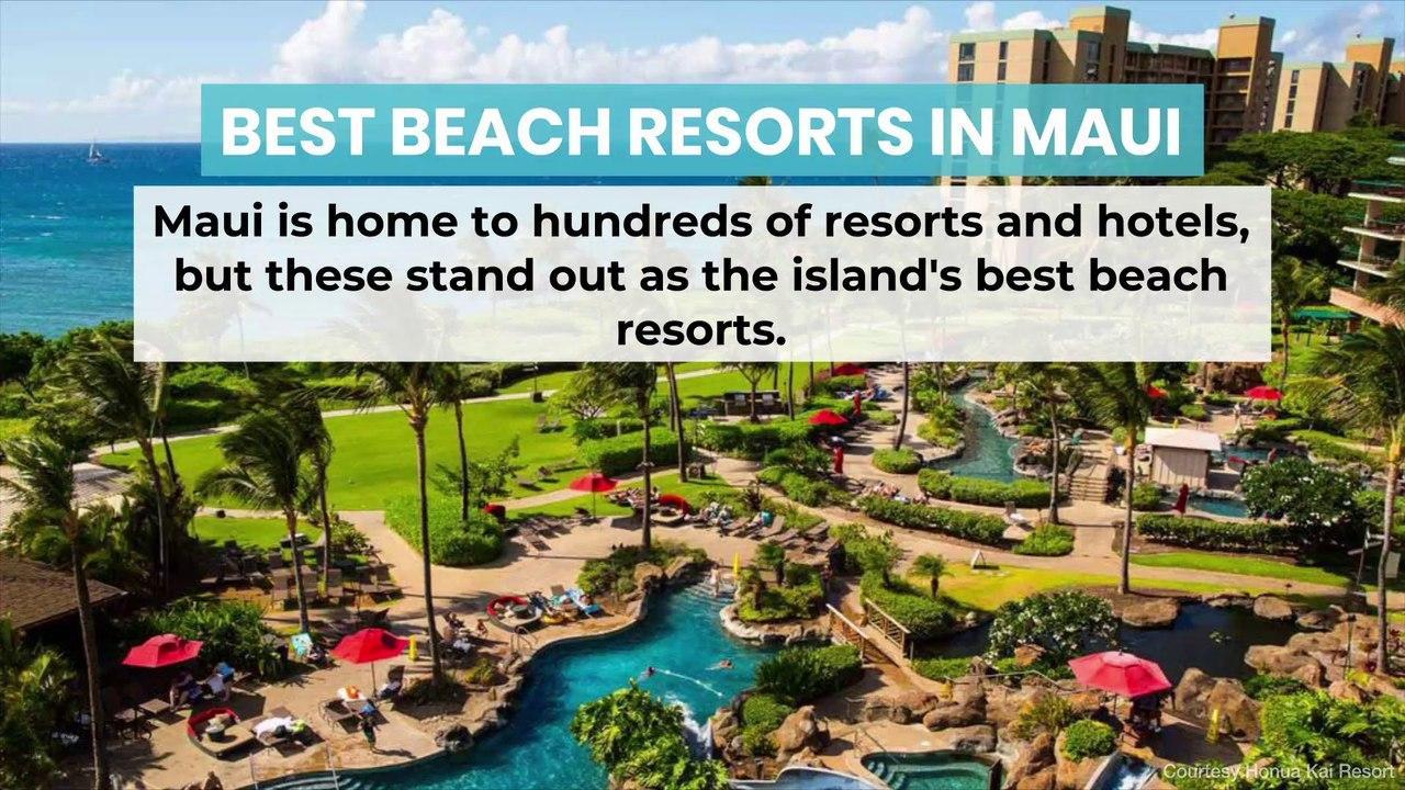 Best Beach Resorts in Maui